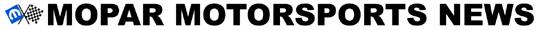 Mopar Motorsports News